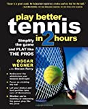 img - for Play Better Tennis in Two Hours book / textbook / text book