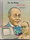 img - for Dr. An Wang: Computer Pioneer (People of Distinction Biographies) book / textbook / text book