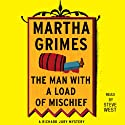 The Man with a Load of Mischief: A Richard Jury Novel, Book 1 (       UNABRIDGED) by Martha Grimes Narrated by Steve West