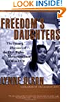 Freedom's Daughters: The Unsung Heroi...