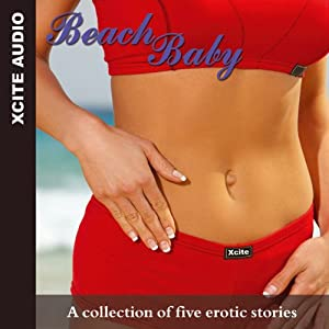 Beach Baby: A Collection of Five Erotic Stories | [Miranda Forbes]