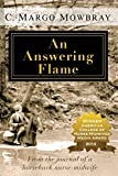 An Answering Flame: From the Journal of a horseback nurse-midwife