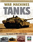 Simon Adams War Machines: Tanks