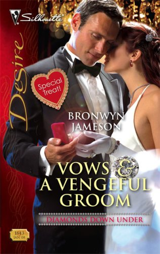 Image of Vows & A Vengeful Groom (Silhouette Desire)