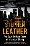Stephen Leather The Eight Curious Cases of Inspector Zhang