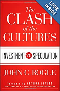 Downloads The Clash of the Cultures: Investment vs. Speculation ebook