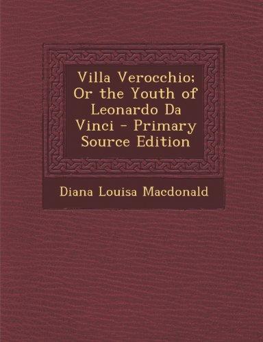 Villa Verocchio; Or The Youth Of Leonardo Da Vinci - Primary Source Edition front-961396