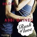 Rush of Love - Erlöst (Rosemary Beach 2) Hörbuch von Abbi Glines Gesprochen von: Cornelia Dörr, Jacob Weigert
