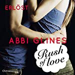 Rush of Love - Erlöst (Rosemary Beach 2) | Abbi Glines