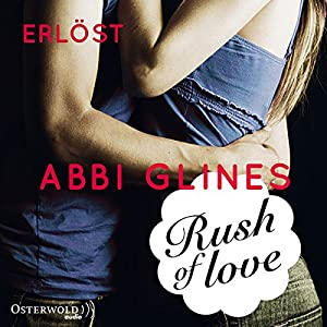 Rush of Love - Erlöst (Rosemary Beach 2) Hörbuch