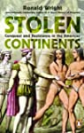 Stolen Continents: Conquest And Resis...