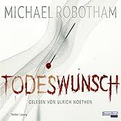 Todeswunsch (Joe O'Loughlins 4) | Michael Robotham