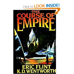 The Course of Empire - Eric Flint and K.D. Wentworth