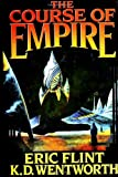 The Course Of Empire (0743471547) by Flint, Eric