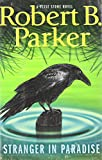 Stranger in Paradise (A Jesse Stone Novel)