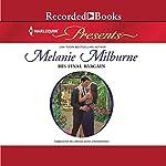 His Final Bargain | Melanie Milburne