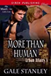 More Than Human [Urban Affairs 3] (Si...