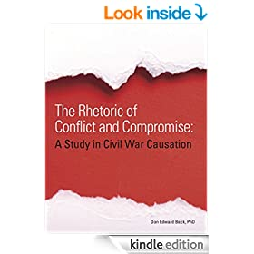 The Rhetoric of Conflict and Compromise: A Study in Civil War Causation