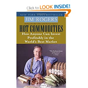 Hot Commodities: How Anyone Can Invest Profitably in the World's Best Market e-book downloads