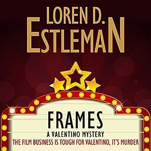 Frames   [Loren D. Estleman]