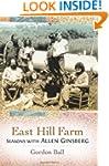 East Hill Farm: Seasons with Allen Gi...
