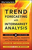 img - for Trend Forecasting with Intermarket Analysis: Predicting Global Markets with Technical Analysis book / textbook / text book