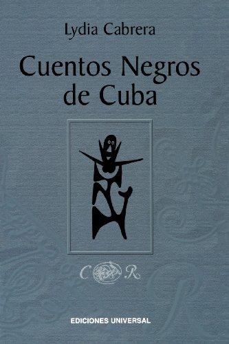 Cuentos Negros de Cuba (Coleccion Chichereku Coleccion Diccionarios)
