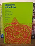 img - for Medicine Is the Law: Studies in Psychiatric Anthropology of Australian Tribal Societies book / textbook / text book
