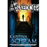 The Chronicles of Anaedor - The Prophecies - A Novel ~ Kristina Schram