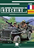 img - for Les armes fran  aises en Indochine (French Edition) book / textbook / text book