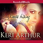 Darkness Rising: Dark Angels, Book 2 | Keri Arthur