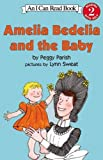 img - for Amelia Bedelia and the Baby (I Can Read Book 2) book / textbook / text book