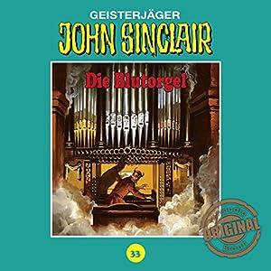 Die Blutorgel (John Sinclair - Tonstudio Braun Klassiker 33) Hörspiel
