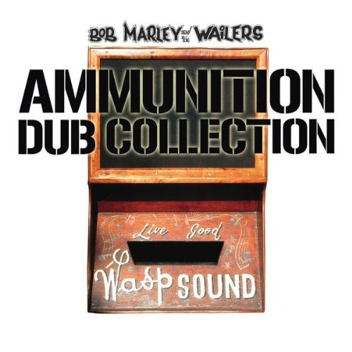 Bob Marley and The Wailers-Ammunition Dub Collection-REMASTERED-CD-FLAC-2004-WRE Download