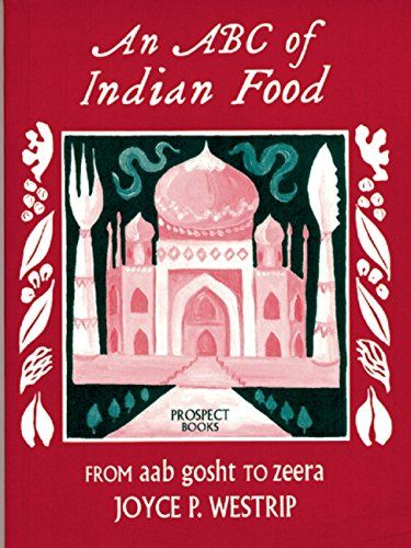An Abc of Indian Food by Joyce Westrip
