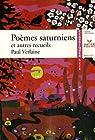 Po�mes saturniens - F�tes galantes - Romances sans paroles par Verlaine