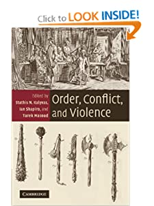 Order, Conflict, and Violence Stathis N. Kalyvas, Ian Shapiro and Tarek Masoud
