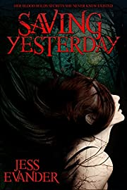 Saving Yesterday (TimeShifters Book 1)
