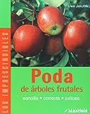 Poda de arboles frutales (Los Imprescindibles/ the Essentials) (Spanish Edition)