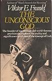 Unconscious God (0671224263) by Frankl, Viktor E.