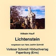 Lichtenstein (       ungekürzt) von Wilhelm Hauff Gesprochen von: Hans Jochim Schmidt