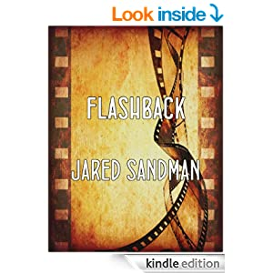 Flashback, by Jared Sandman