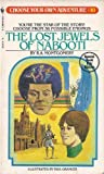 The Lost Jewels of Nabooti (Choose Your Own Adventure, No. 10) (0553232312) by Raymond A. Montgomery, R A Montgomery