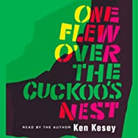One Flew Over the Cuckoo's Nest (       ABRIDGED) by Ken Kesey Narrated by Ken Kesey