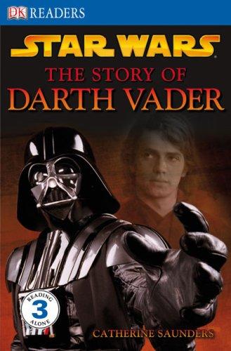 The Story of Darth Vader (DK READERS)