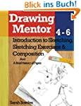 Drawing Mentor 4-6: Introduction to S...