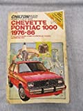 Chilton's Repair & Tune-Up Guide Chevette Pontiac 1000, 1976-86: All U.S. and Canadian Models of Chevrolet Chevette and Pontiac 1000 (Chilton's Repair Manual (Model Specific))