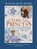 An African Princess: From African Orphan to Queen Victorias Favourite