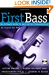 First Bass: The Ultimate Guide to Bas...