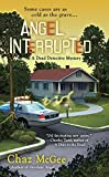 Angel Interrupted (A Dead Detective Mystery)